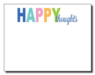 Happy Thoughts Notepad